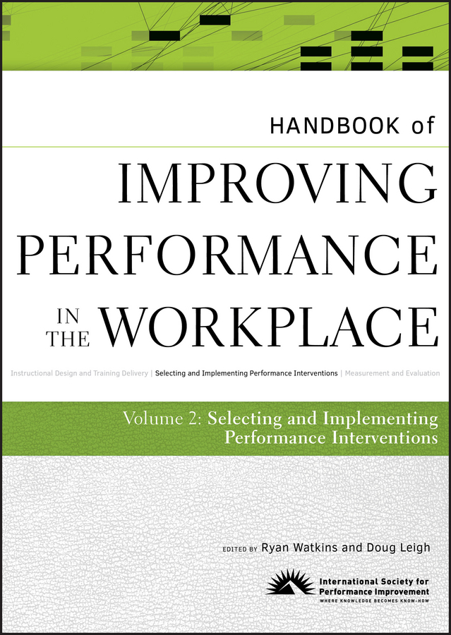 Leigh Doug Handbook of Improving Performance in the Workplace, The Handbook of Selecting and Implementing Performance Interventions planning and evaluates performance of radio network