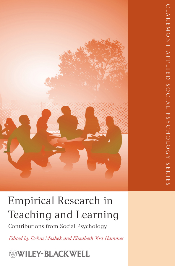 Mashek Debra Empirical Research in Teaching and Learning. Contributions from Social Psychology psychology