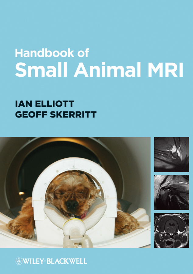 Elliott Ian Handbook of Small Animal MRI
