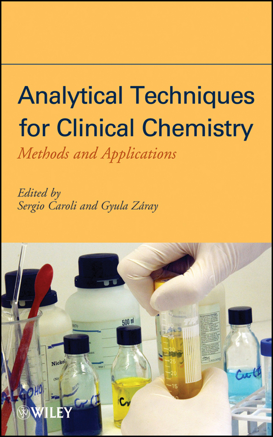 Caroli Sergio Analytical Techniques for Clinical Chemistry. Methods and Applications claude bernard часы claude bernard 64005 3nin коллекция classic gents