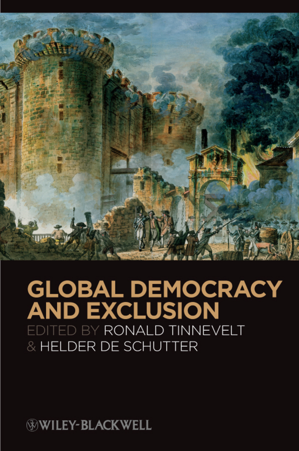 лучшая цена Schutter Helder De Global Democracy and Exclusion