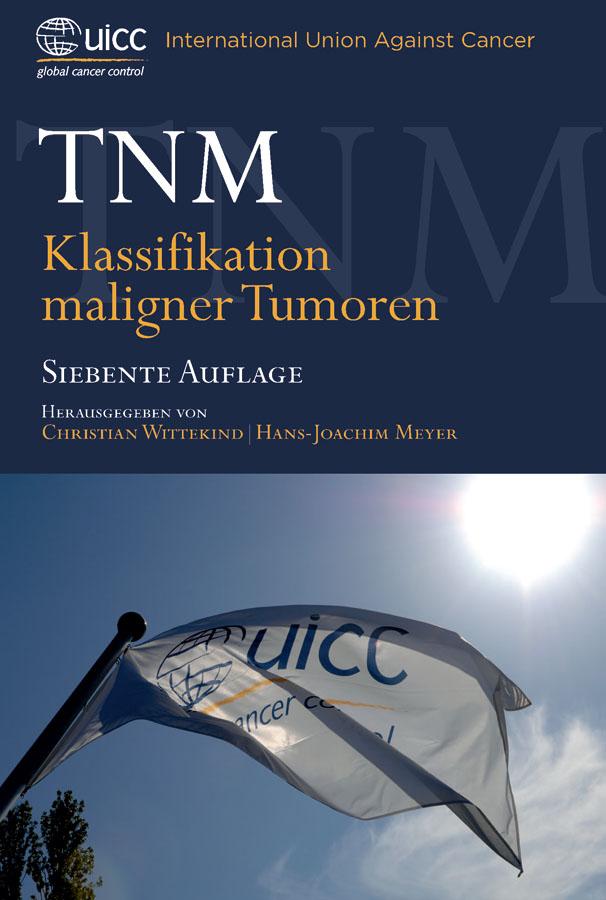 Meyer Hans-Joachim TNM. Klassifikation Maligner Tumoren