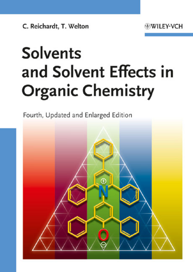 Welton Thomas Solvents and Solvent Effects in Organic Chemistry