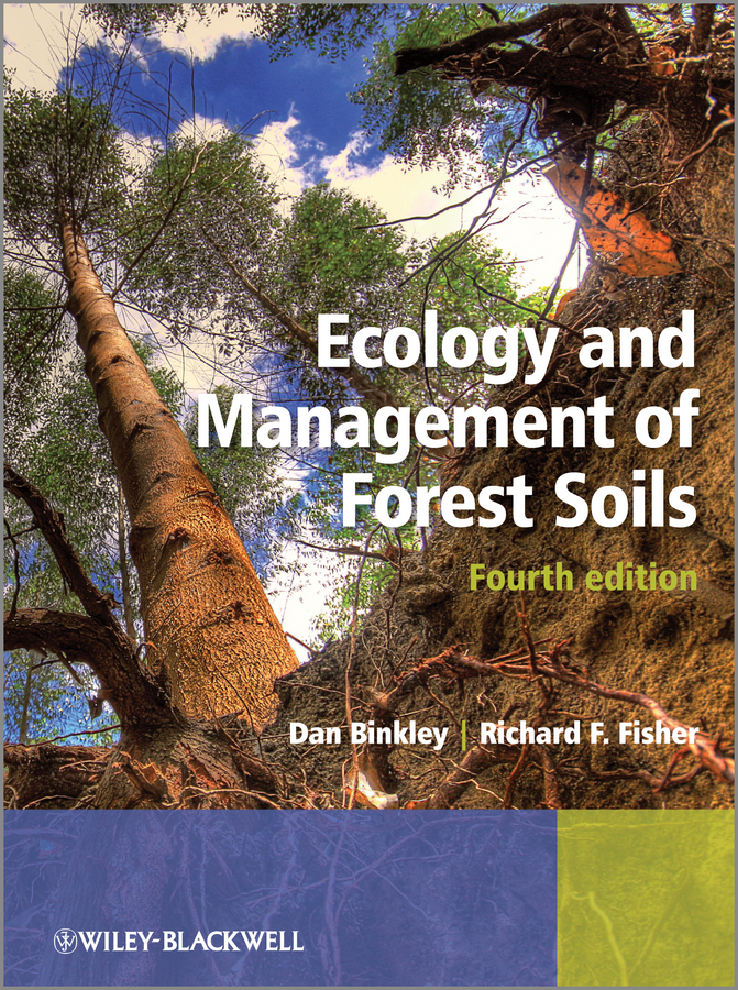 Fisher Richard Ecology and Management of Forest Soils sally in the forest