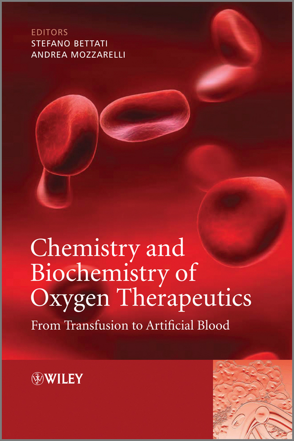 Mozzarelli Andrea Chemistry and Biochemistry of Oxygen Therapeutics. From Transfusion to Artificial Blood new for oom202 envitec oxygen sensor oxygen battery original from germany