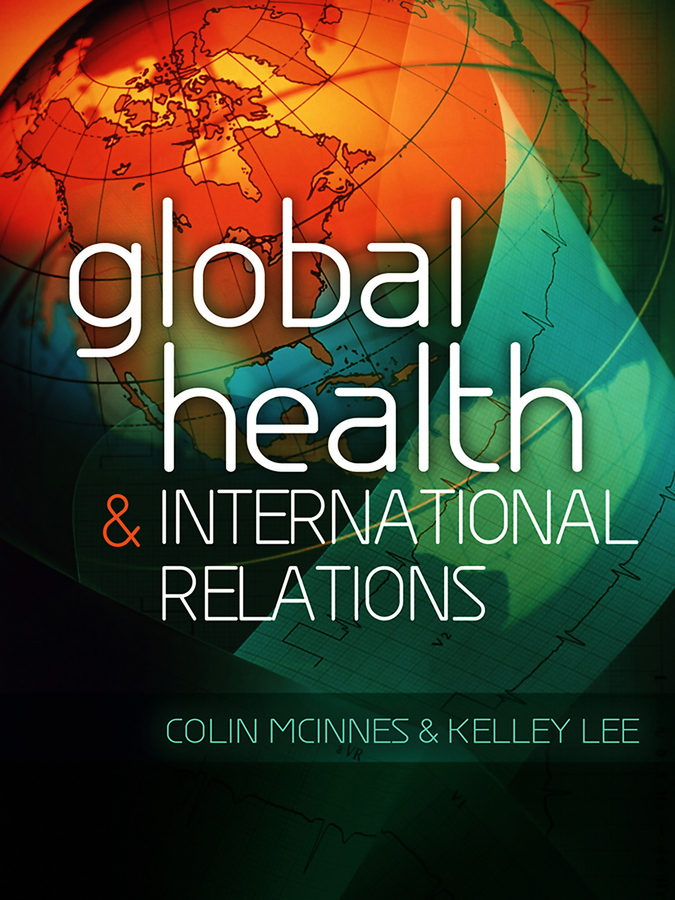 Lee Kelley Global Health and International Relations jill steans gender and international relations