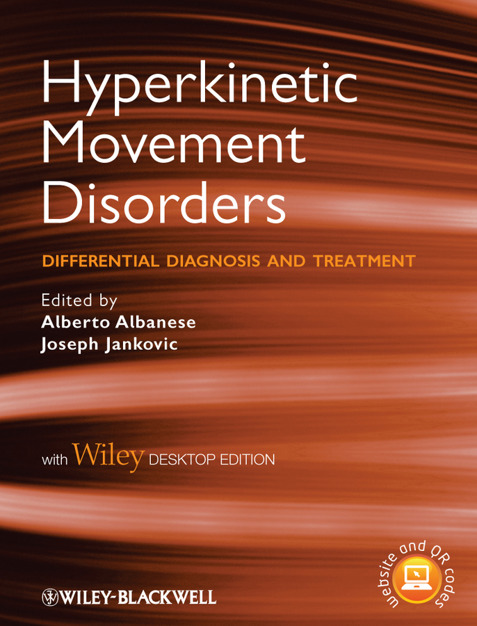 Albanese Alberto Hyperkinetic Movement Disorders. Differential Diagnosis and Treatment attanasio ronald dental management of sleep disorders