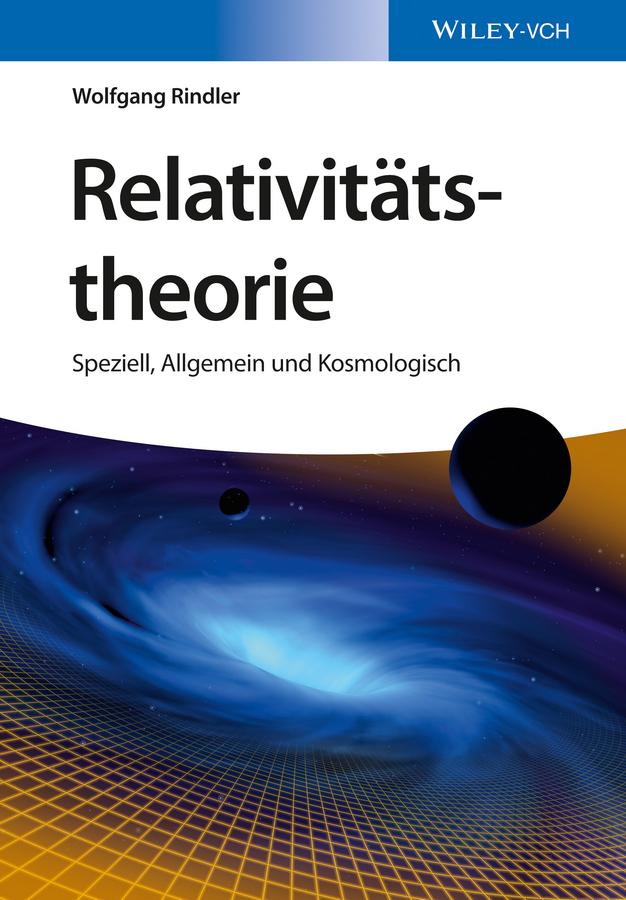 Rindler Wolfgang Relativitätstheorie. Speziell, Allgemein und Kosmologisch juri awerbach schachtaktik fur fortgeschrittene