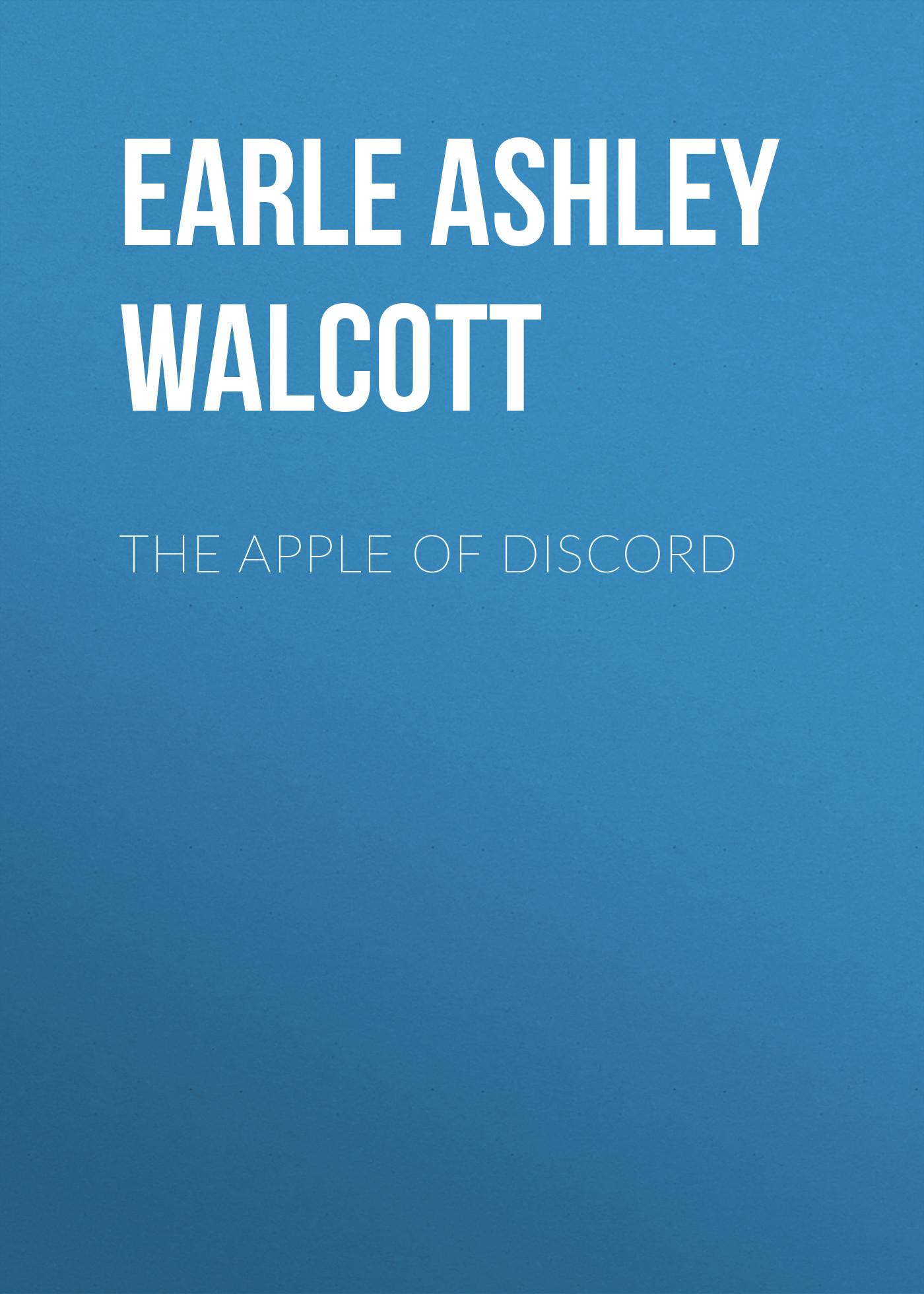 Earle Ashley Walcott The Apple of Discord steve earle toronto