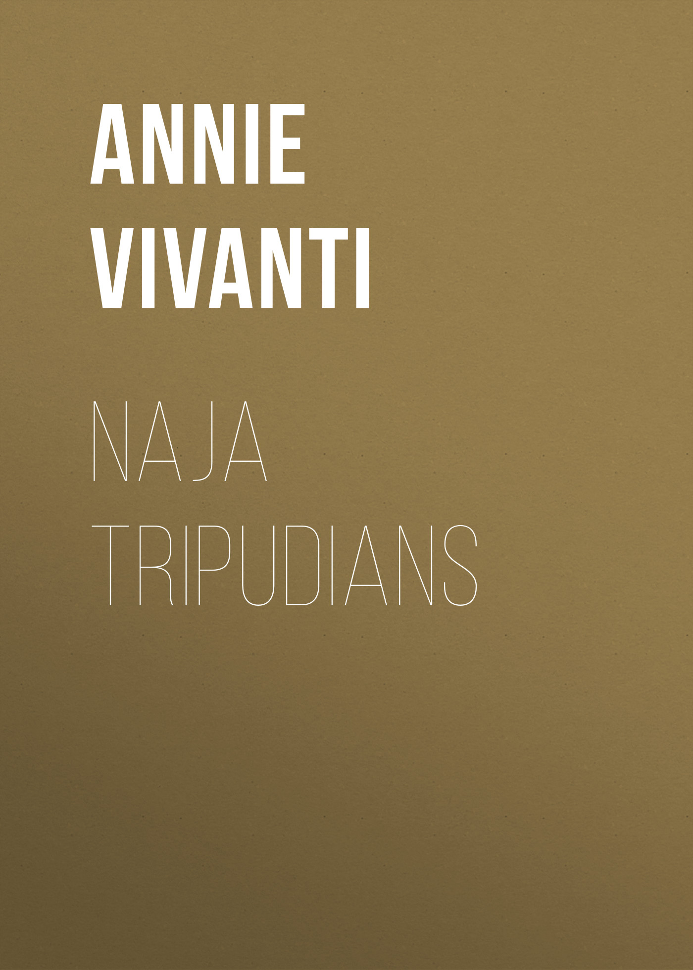Annie Vivanti Naja tripudians annie vivanti gioia