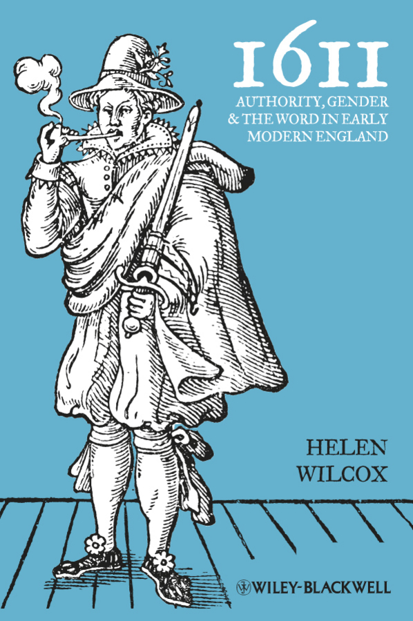 Фото - Helen Wilcox 1611. Authority, Gender and the Word in Early Modern England agent based snort in distributed environment
