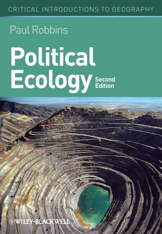 Paul Robbins Political Ecology. A Critical Introduction facing the modern