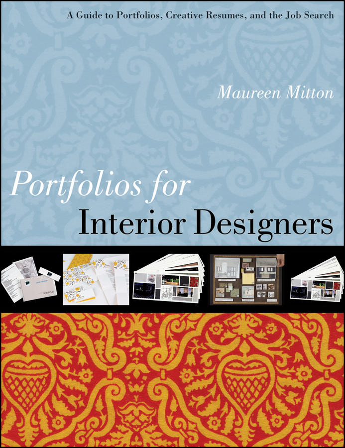Maureen Mitton Portfolios for Interior Designers. A Guide to Portfolios, Creative Resumes, and the Job Search футболка the new designers the new designers th020embggh0