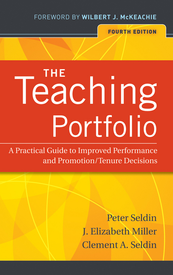Фото - Peter Seldin The Teaching Portfolio. A Practical Guide to Improved Performance and Promotion/Tenure Decisions hae soo kwak nano and microencapsulation for foods
