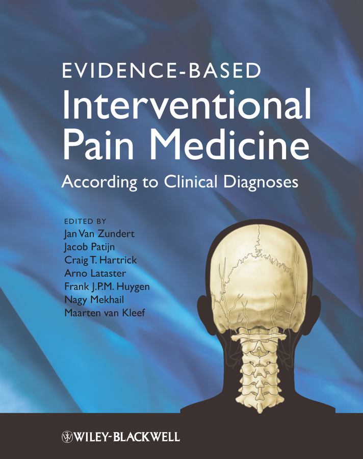 Jacob Patijn Evidence-based Interventional Pain Practice. According to Clinical Diagnoses pain medicine board review