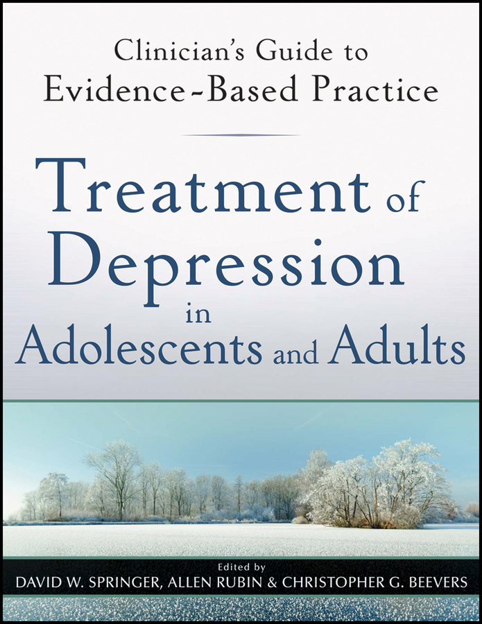 Allen Rubin Treatment of Depression in Adolescents and Adults. Clinician's Guide to Evidence-Based Practice psychotherapy for depression in older adults