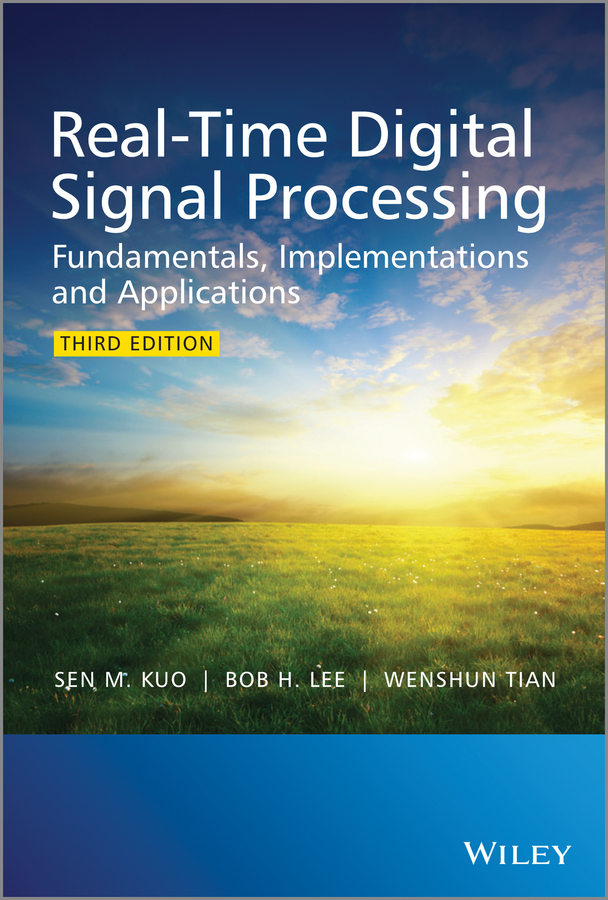 Фото - Wenshun Tian Real-Time Digital Signal Processing. Fundamentals, Implementations and Applications spectral and fixed point theories and applications