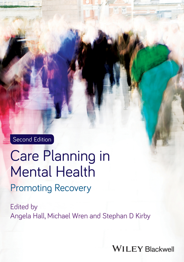 Angela Hall Care Planning in Mental Health. Promoting Recovery promoting engagement in leisure occupations