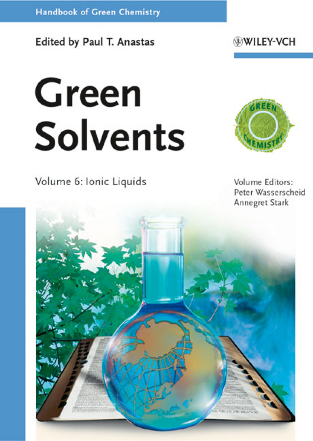 Peter Wasserscheid Green Solvents. Ionic Liquids цены онлайн