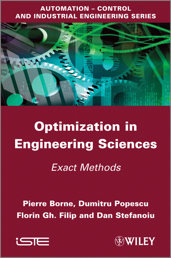 Pierre Borne Optimization in Engineering Sciences. Exact Methods nesaratnam alwar optimization of dna concentration in rapd fingerprinting of phytophthora infestans