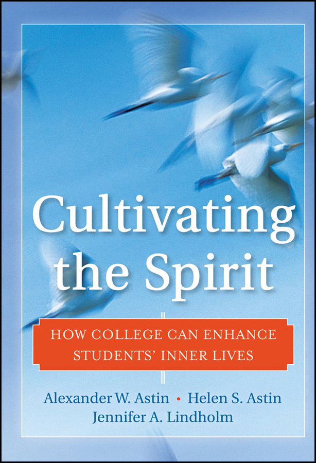 Jennifer Lindholm A. Cultivating the Spirit. How College Can Enhance Students' Inner Lives college students and risk sexual behavior