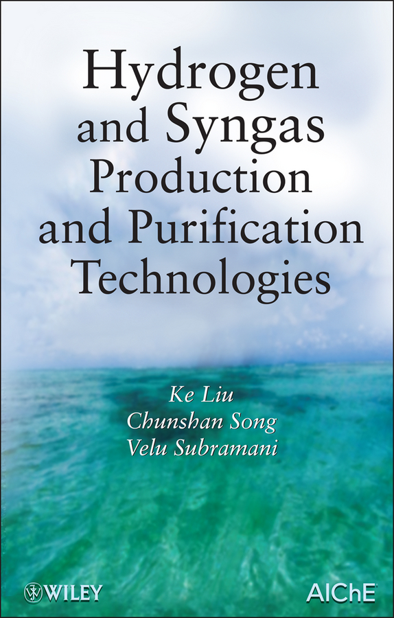 Ke Liu Hydrogen and Syngas Production and Purification Technologies han ke li hydrogen bonding and transfer in the excited state
