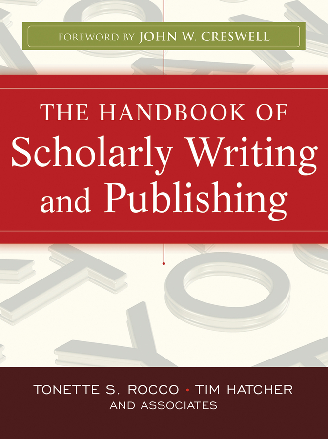 Tonette Rocco S. The Handbook of Scholarly Writing and Publishing publishing hardpress publishing hardpress publishing old new zealand a tale of the good old times