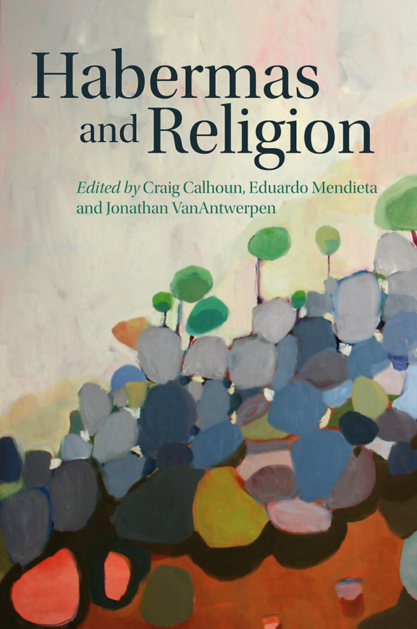 Craig Calhoun Habermas and Religion reason and sexuality in western thought