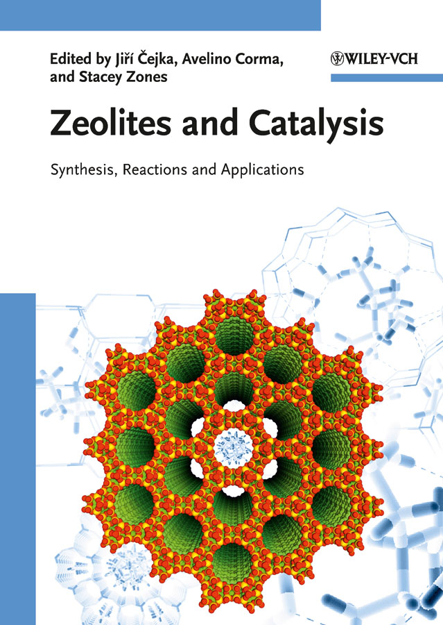 Jiri Cejka Zeolites and Catalysis. Synthesis, Reactions and Applications