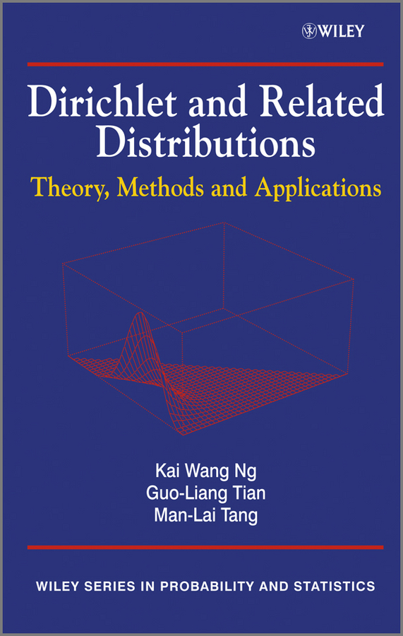 цены Guo-Liang Tian Dirichlet and Related Distributions. Theory, Methods and Applications
