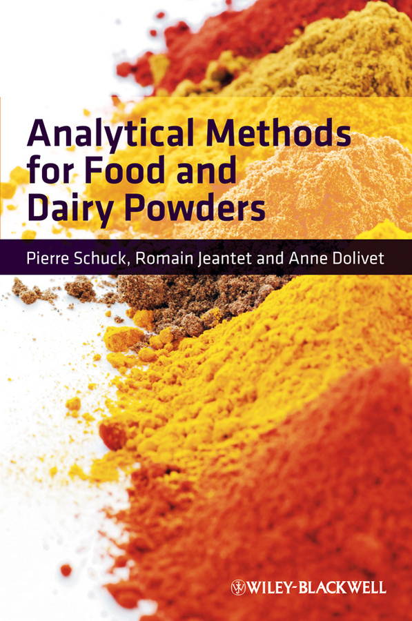 Pierre Schuck Analytical Methods for Food and Dairy Powders dairy development in chittoor district