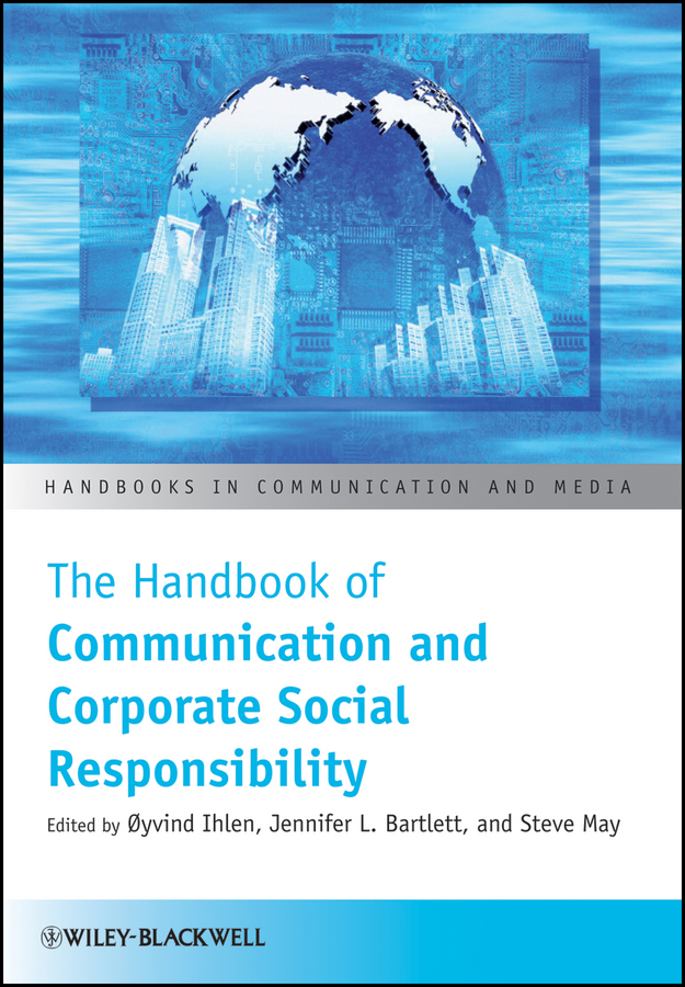 Steve May The Handbook of Communication and Corporate Social Responsibility silvia tony power performance multimedia storytelling for journalism and public relations