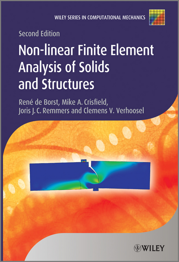 Mike Crisfield A. Nonlinear Finite Element Analysis of Solids and Structures цена 2017