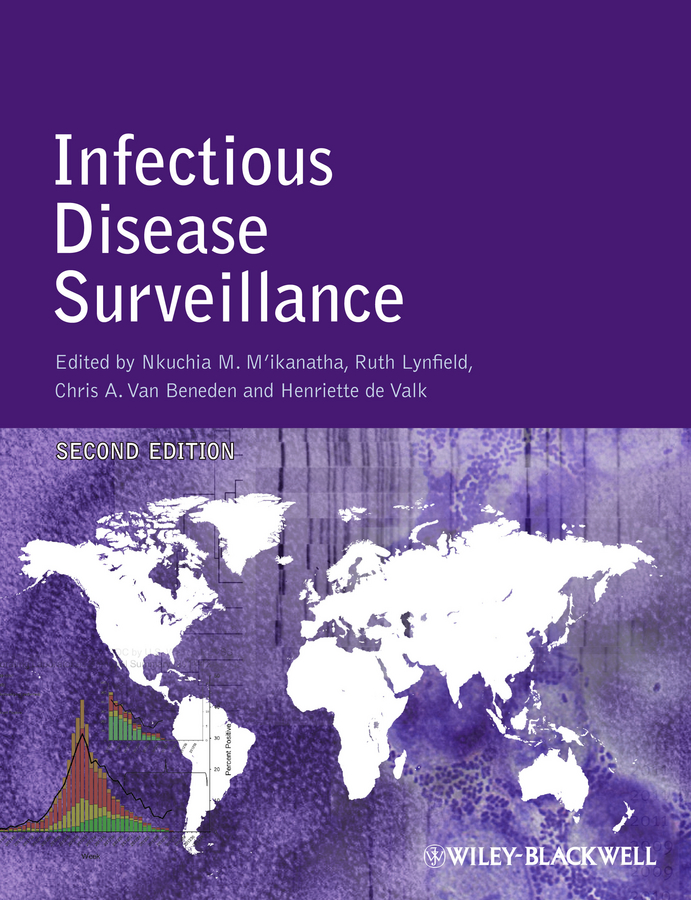 Ruth Lynfield Infectious Disease Surveillance lisa beltz a emerging infectious diseases a guide to diseases causative agents and surveillance