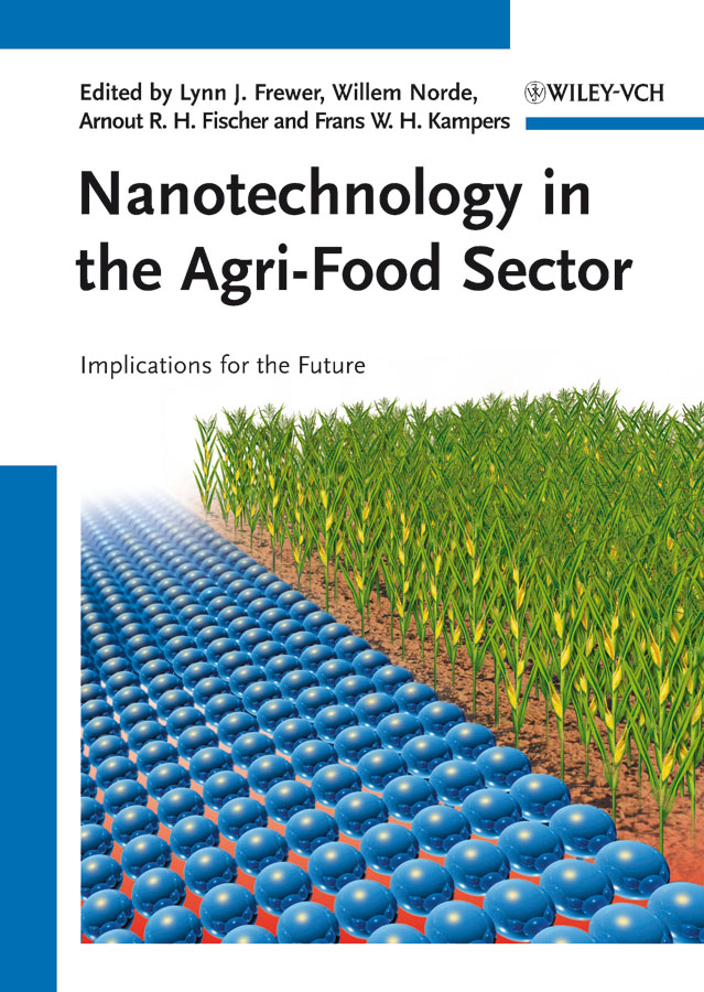 Willem Norde Nanotechnology in the Agri-Food Sector e agriculture an ict based technology transfer model in agriculture