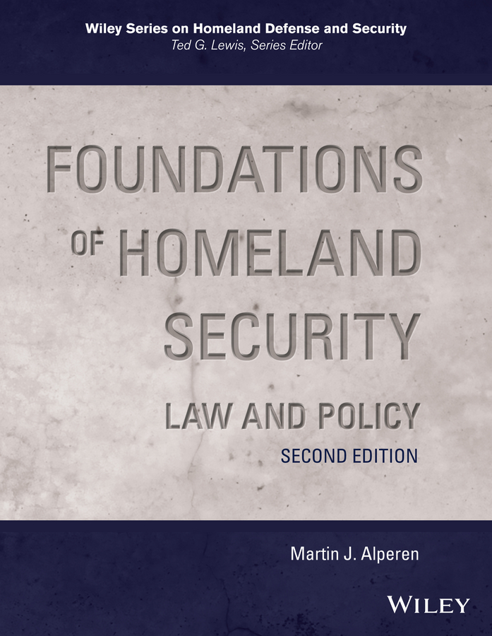 Martin Alperen J. Foundations of Homeland Security. Law and Policy reassessing security cooperation in the asia– pacific – competition congruence and transformation