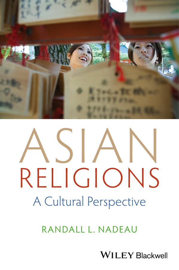 Asian Religions. A Cultural Perspective