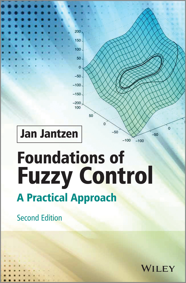 цена Jan Jantzen Foundations of Fuzzy Control. A Practical Approach