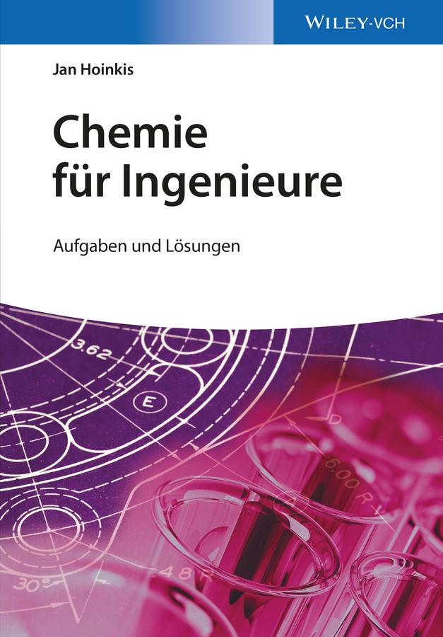 Jan Hoinkis Chemie für Ingenieure. Aufgaben und Lösungen salomon jadassohn lehrbuch des einfachen doppelten drei und vierfachen contrapunkts