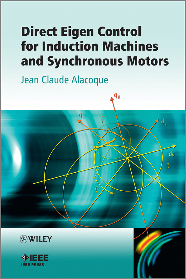 Jean Alacoque Claude Direct Eigen Control for Induction Machines and Synchronous Motors блюдо loraine ажур диаметр 30 см 23813