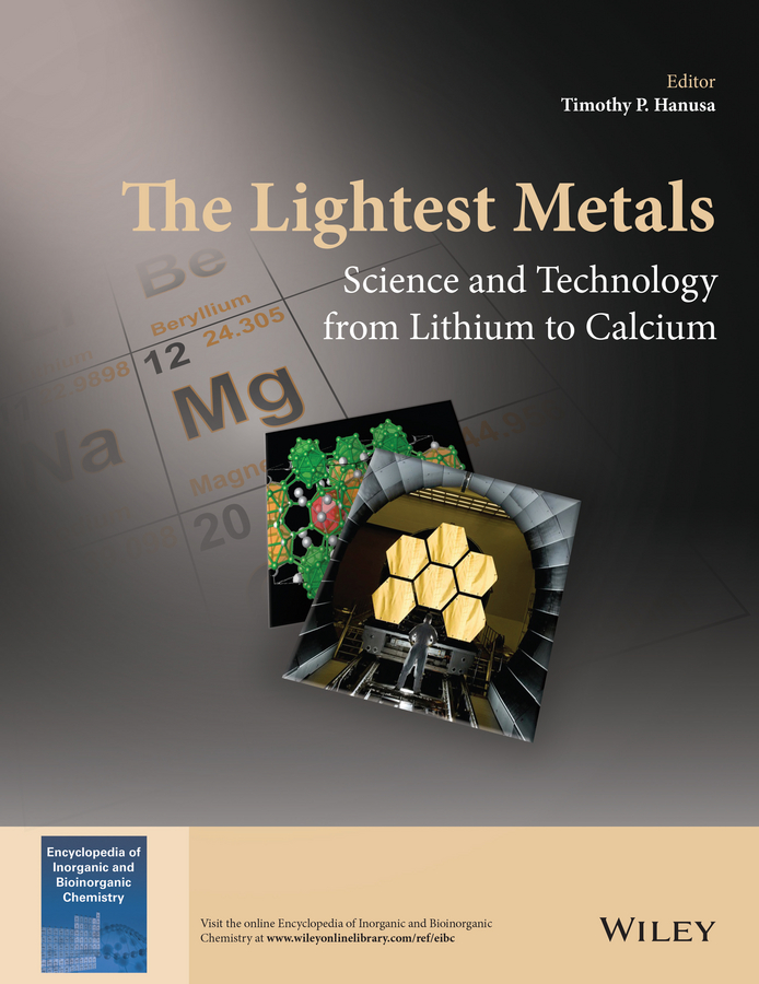 Timothy Hanusa P. The Lightest Metals. Science and Technology from Lithium to Calcium