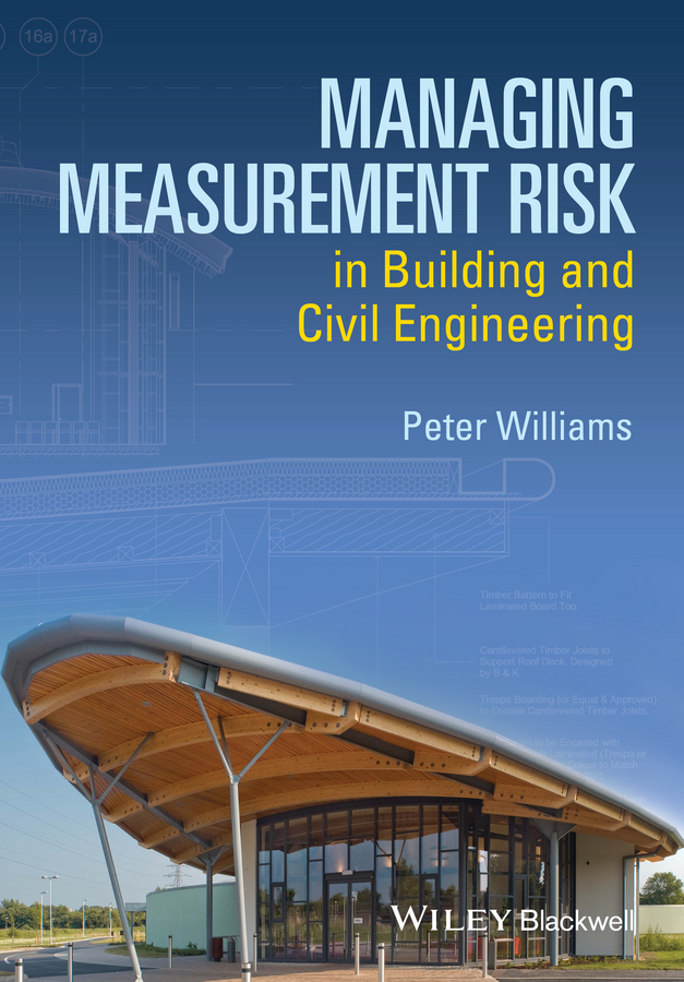 Peter Williams Managing Measurement Risk in Building and Civil Engineering jct