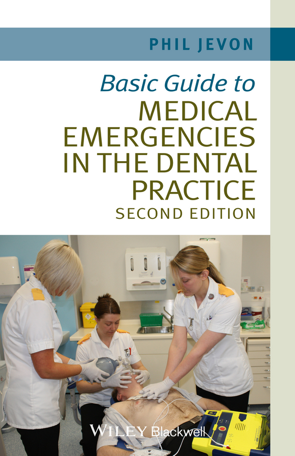 Philip Jevon Basic Guide to Medical Emergencies in the Dental Practice все цены