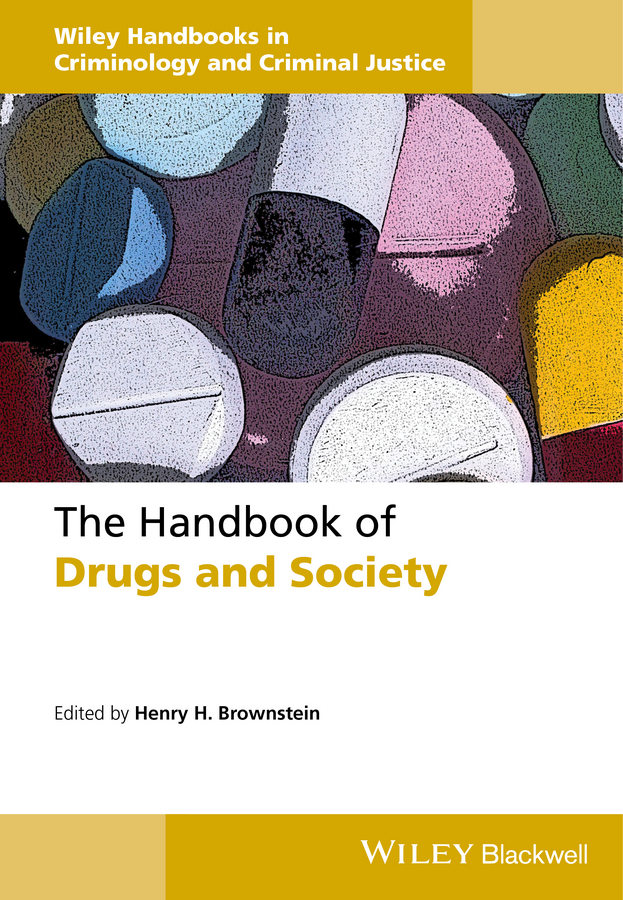 Henry Brownstein H. The Handbook of Drugs and Society american society of transplantation primer on transplantation isbn 9781444391756