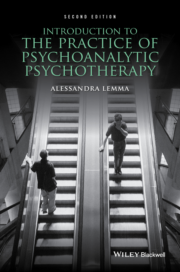 Alessandra Lemma Introduction to the Practice of Psychoanalytic Psychotherapy a primer of brief psychotherapy