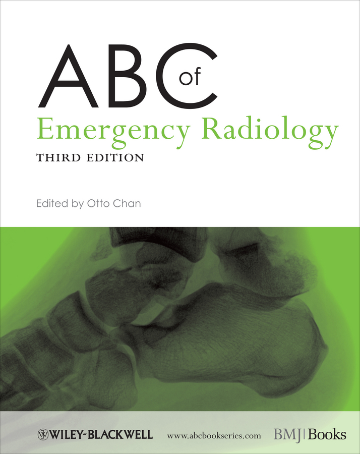 Otto Chan ABC of Emergency Radiology fletcher alan abc of emergency differential diagnosis