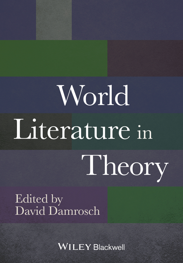 David Damrosch World Literature in Theory reinterpretation of l2 motivation in the contemporary world
