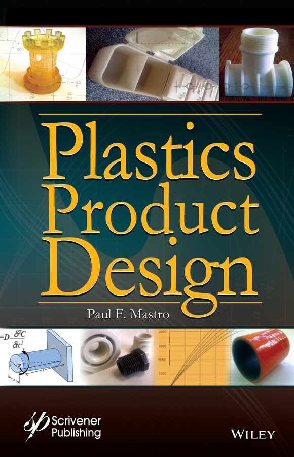 Paul Mastro F. Plastics Product Design boris collardi f j private banking building a culture of excellence isbn 9780470826980