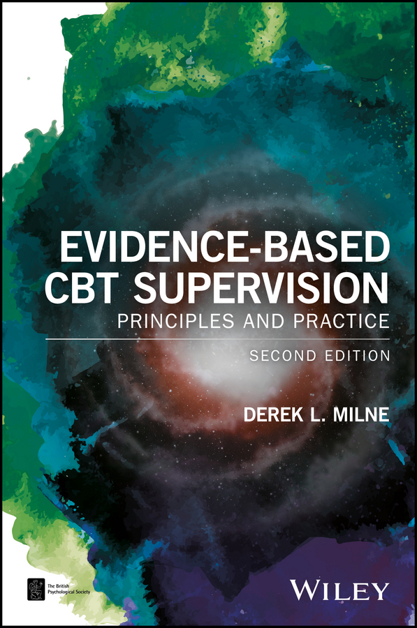 лучшая цена Derek L. Milne Evidence-Based CBT Supervision. Principles and Practice