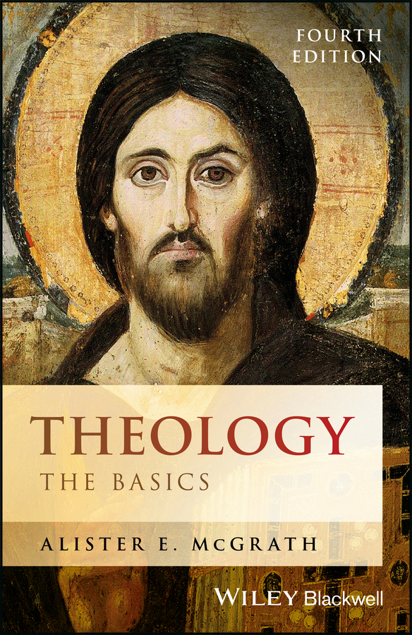 Alister E. McGrath Theology. The Basics цена